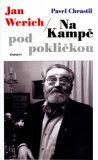 Jan Werich - Na Kampě pod pokličkou - Pavel Chrastil, ...