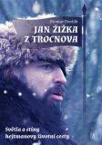 Jan Žižka z Trocnova - Otomar Dvořák