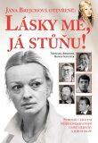 Jana Brejchová otevřeně: Lásky mé, já stůňu - Roman Schuster, ...