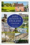Jane Austen´s England : A Travel Guide - Quint Karin
