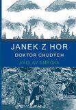 Janek z hor - Václav Smrčka
