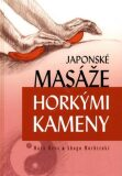 Japonské masáže horkými kameny - Mark Hess, Shogo Mochizuki