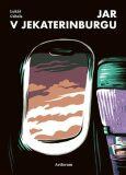 Jar v Jekaterinburgu - Jindřich Janíček, ...