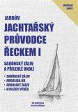 Jardův jachtařský průvodce Řeckem I. - Jaroslav Foršt