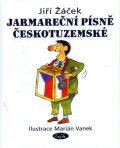 Jarmareční písně Českotuzemské - Jiří Žáček