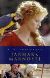 Jarmark marnosti - William M. Thackeray
