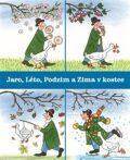 Jaro, Léto, Podzim aZima vkostce - Rotraut Susanne Bernerová