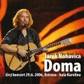 Jaromír Nohavica: Doma - Jaromír Nohavica