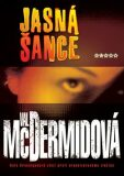 Jasná šance - Val McDermidová