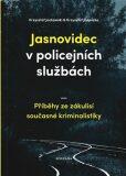 Jasnovidec v policejních službách - Krzysztof Jackowski, ...