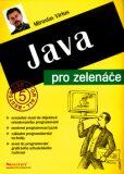 Java pro zelenáče - Miroslav Virius