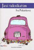 Jaxi taksikařím - Iva Pekárková