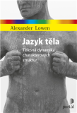 Jazyk těla - Alexander Lowen