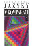 Jazyky v komparaci - Radoslav Večerka