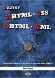 Jazyky XHTML, CSS, DHTML, WML - Petr Pexa