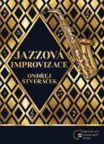 Jazzové improvizace - Ondřej Štveráček