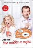 Jde to i bez mléka a vajec - Petr Havlíček, ...