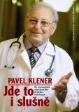 Jde to i slušně - Pavel Klener