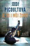 Je to i můj život - Jodi Picoultová