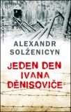 Jeden den Ivana Děnisoviče - Alexandr Solženicyn