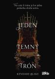 Jeden temný trón - Kendare Blakeová