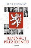 Jedenáct prezidentů - Libor Budinský