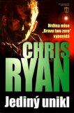 Jediný unikl - Chris Ryan