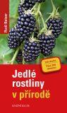 Jedlé rostliny v přírodě - Rudi Beiser