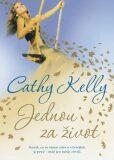 Jednou za život - Cathy Kelly