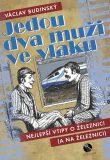 Jedou dva muži ve vlaku aneb Nejlepší vtipy o železnici (a na železnici) - Václav Budinský