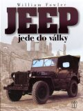 Jeep jede do války - Will Fowler