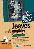 Jeeves aneb anglický Saturnin - Grenville Wodehouse Pelham