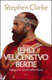 Jeho Veličenstvo Bertie - Stephen Clarke