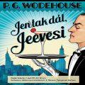 Jen tak dál, Jeevesi - P.G. Wodehouse