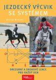 Jezdecký výcvik se systémem - Radloff Stefan