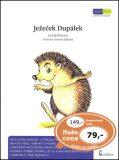 Ježeček Dupálek - Eva Bešťáková