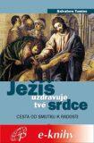 Ježíš uzdravuje tvé srdce - Salvatore Tumino