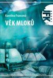 JFK 015 Věk mloků - Karolina Francová