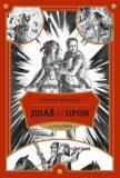 Jidáš byl Ufon...a jiné příběhy - Štěpán Kučera