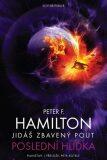 Jidáš zbavený pout 2 - Poslední hlídka - Peter F. Hamilton