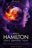 Jidáš zbavený pout Pronásledování - Peter F. Hamilton