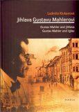 Jihlava Gustavu Mahlerovi - Ludmila Klukanová