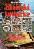 Jihočeská kuchařka - Vladimír Doležal, ...