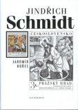 Jindřich Schmidt - Jaromír Hořec, ...