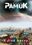 Jiné barvy - Orhan Pamuk