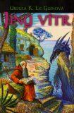 Jiný vítr - Ursula K. Le Guinová