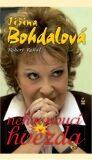 Jiřina Bohdalová - Nehasnoucí hvězda - Robert Rohál, ...