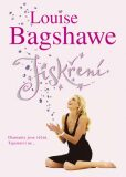 Jiskření - Louise Bagshawe