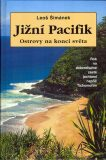 Jižní Pacifik Ostrovy na konci světa - Leoš Šimánek