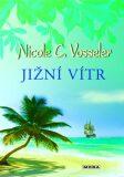 Jižní vítr - Nicole C. Vosseler